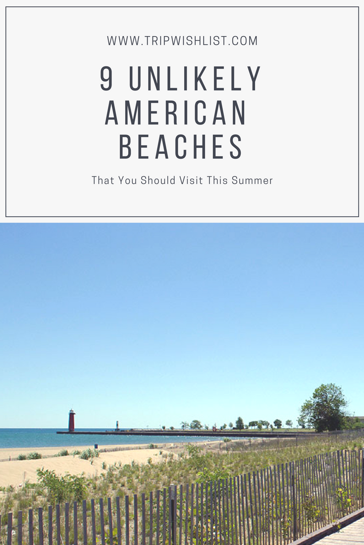 9 Unlikely American Beaches That You Should Visit This Summer